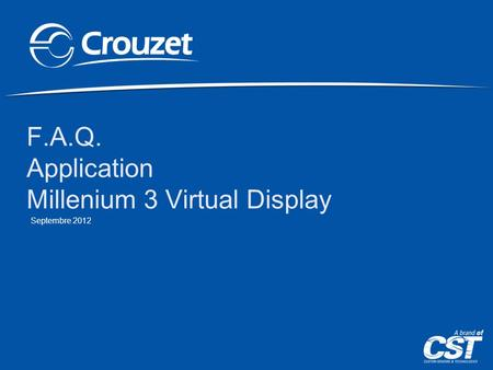 F.A.Q. Application Millenium 3 Virtual Display Septembre 2012.