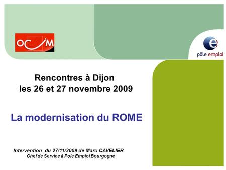 La modernisation du ROME