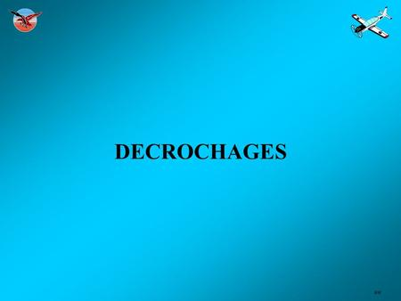 DECROCHAGES ##.