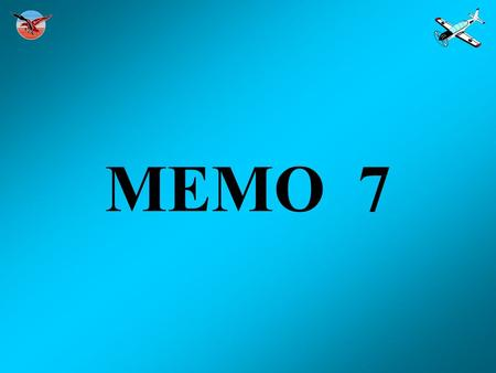 MEMO 7. - LE TOUCHER - PROBLEMES DIVERS LIES A L'INSTRUCTION - LEMPORT ET LA GESTION DU CARBURANT.