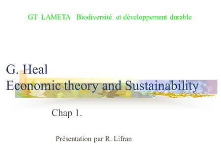 G. Heal Economic theory and Sustainability