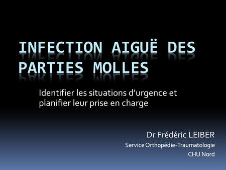 Infection aiguë des parties molles