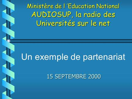Multimédia et formation 1999 Maison de la Chimie 15 SEPTEMBRE 2000