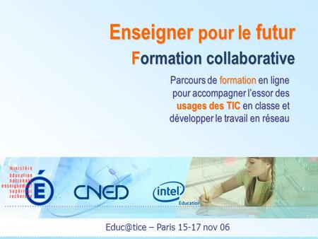 Enseigner pour le futur Formation collaborative