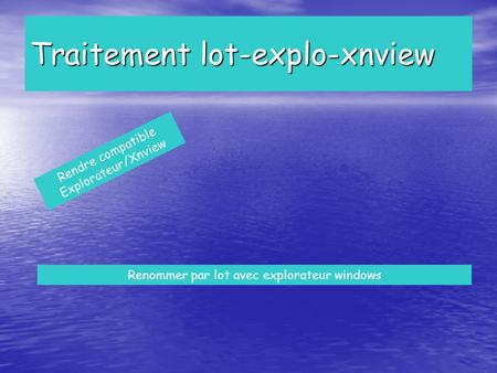 Traitement lot-explo-xnview
