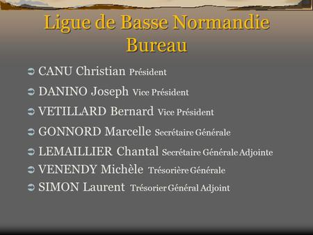 Ligue de Basse Normandie Bureau