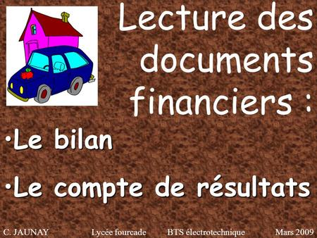 Lecture des documents financiers :