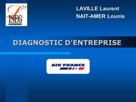 DIAGNOSTIC DENTREPRISE LAVILLE Laurent NAIT-AMER Lounis.