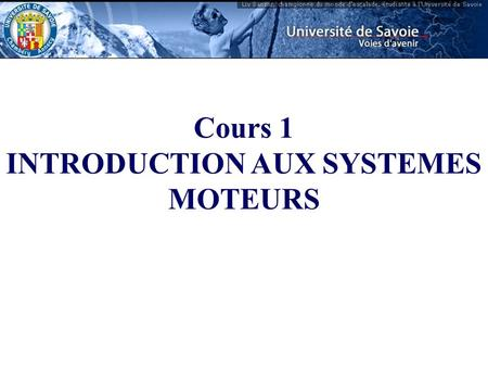 INTRODUCTION AUX SYSTEMES MOTEURS