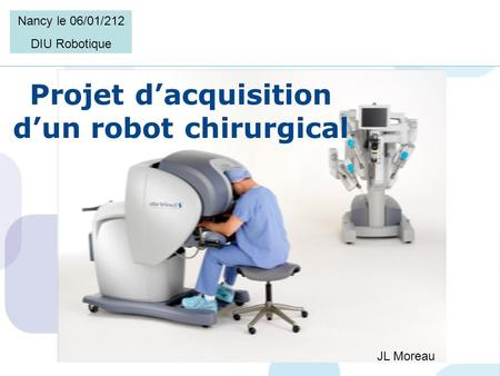 Projet d'acquisition d'un robot chirurgical
