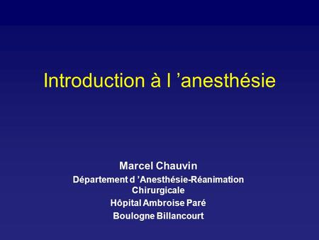 Introduction à l 'anesthésie