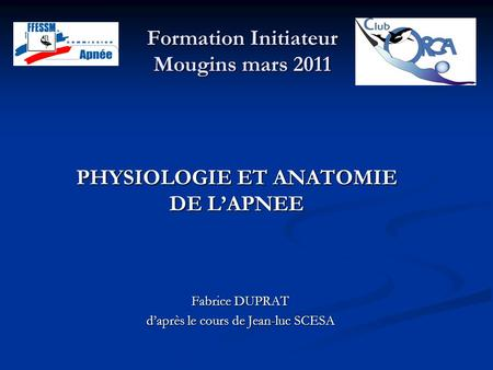 Formation Initiateur Mougins mars 2011