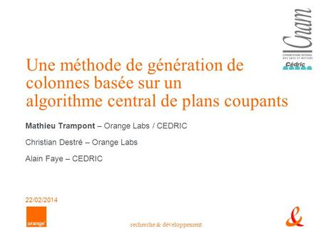 Mathieu Trampont – Orange Labs / CEDRIC Christian Destré – Orange Labs