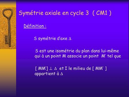 Symétrie axiale en cycle 3 ( CM1 )