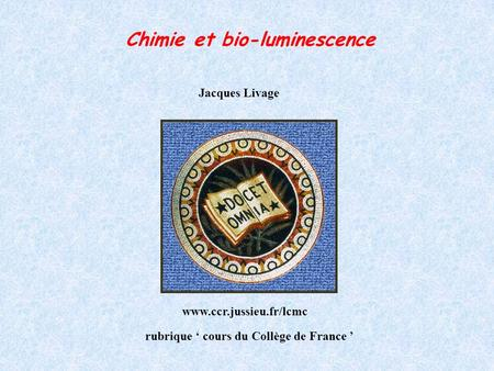 Chimie et bio-luminescence