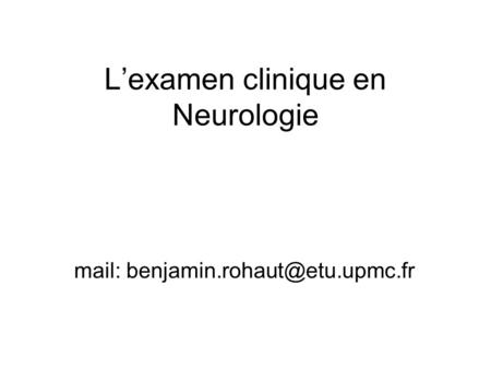 Lexamen clinique en Neurologie mail: