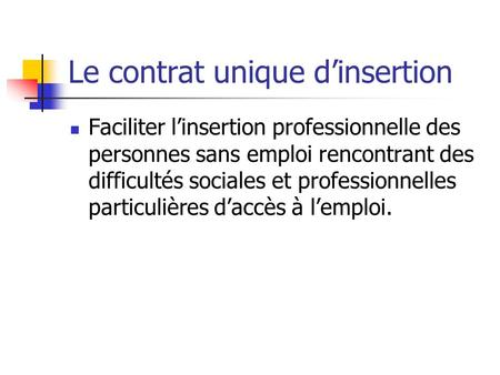 Le contrat unique d'insertion