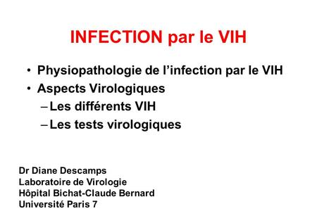 INFECTION par le VIH Physiopathologie de l'infection par le VIH