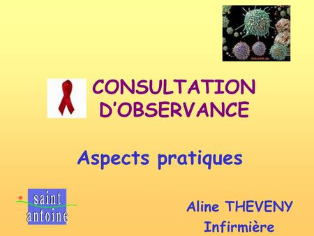 Aline THEVENY Infirmière Aspects pratiques CONSULTATION DOBSERVANCE.