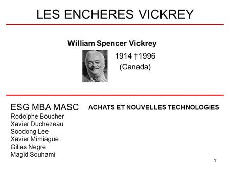William Spencer Vickrey 1914 †1996 (Canada)