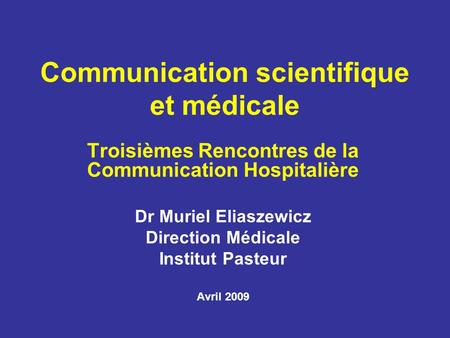 Communication scientifique et médicale