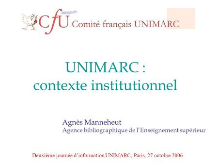 UNIMARC : contexte institutionnel