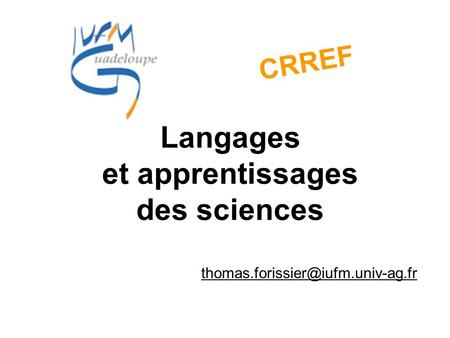 Langages et apprentissages des sciences CRREF