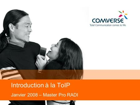 Introduction à la ToIP Janvier 2008 – Master Pro RADI.