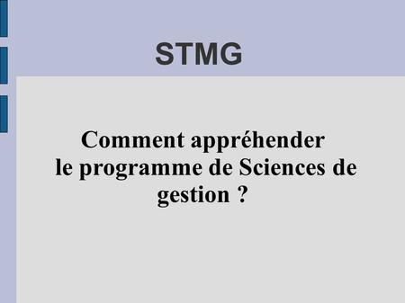 le programme de Sciences de gestion ?