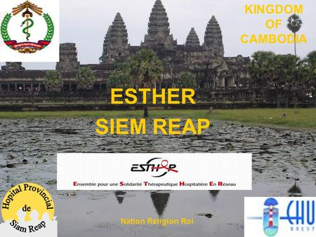 ESTHER SIEM REAP KINGDOM OF CAMBODIA Nation Religion Roi.