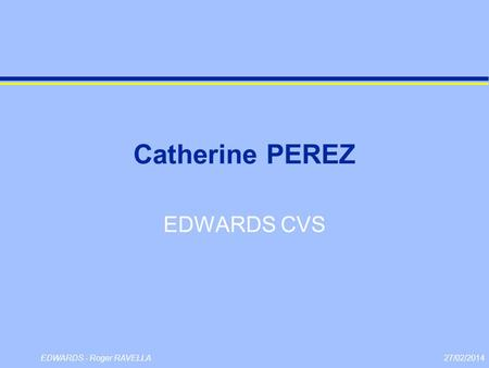 Catherine PEREZ EDWARDS CVS.