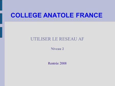 COLLEGE ANATOLE FRANCE