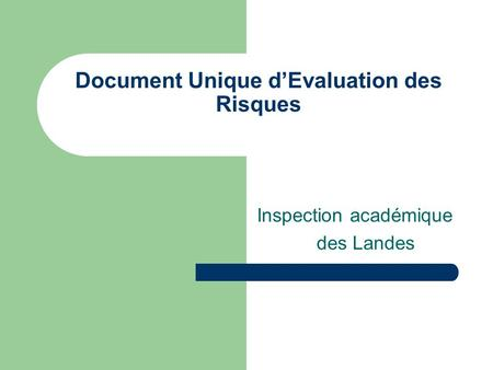 Document Unique dEvaluation des Risques Inspection académique des Landes.