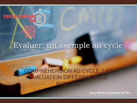 Evaluer: un exemple au cycle 2