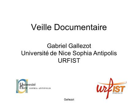 Gallezot Veille Documentaire Gabriel Gallezot Université de Nice Sophia Antipolis URFIST.