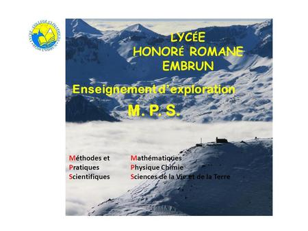 Page de couverture Enseignement dexploration M. P. S. LYC É E HONOR É ROMANE EMBRUN Méthodes etMathématiques Pratiques Physique Chimie ScientifiquesSciences.