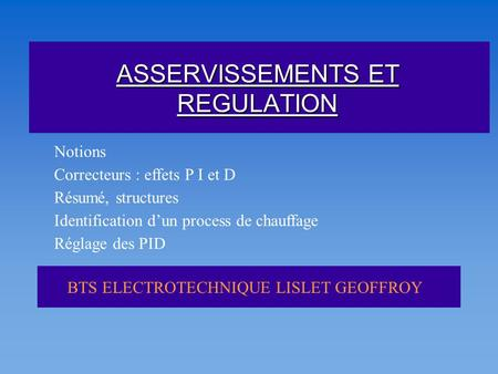 ASSERVISSEMENTS ET REGULATION