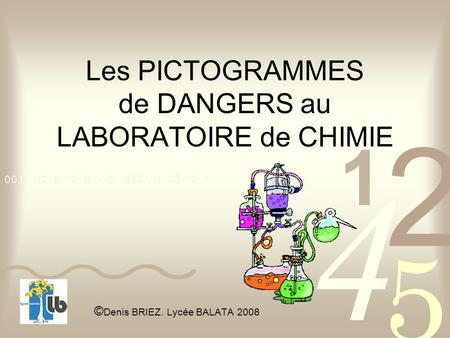 Les PICTOGRAMMES de DANGERS au LABORATOIRE de CHIMIE
