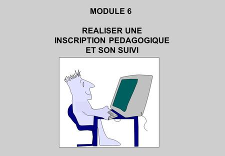 INSCRIPTION PEDAGOGIQUE