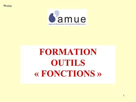 FORMATION OUTILS « FONCTIONS »