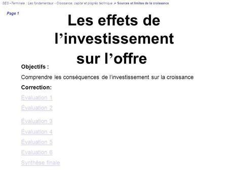 effet de linvestissement sur la croissance dissertation 26 janv 2008  l'investissement et la croissance dissertation by fabdf l'investissement et  a)  les effets de la croissance b) l'effet de la hausse des profits.