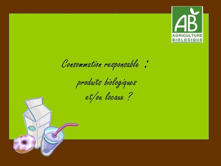 Consommation responsable :