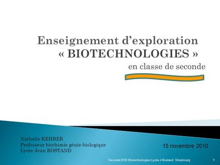 Enseignement d'exploration « BIOTECHNOLOGIES »