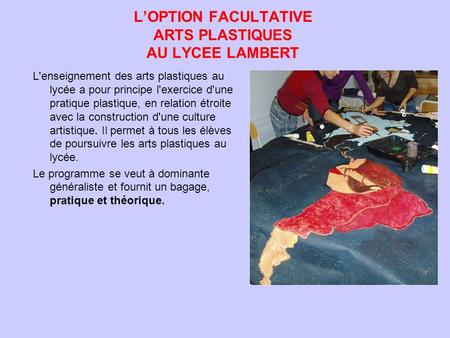 L'OPTION FACULTATIVE ARTS PLASTIQUES AU LYCEE LAMBERT
