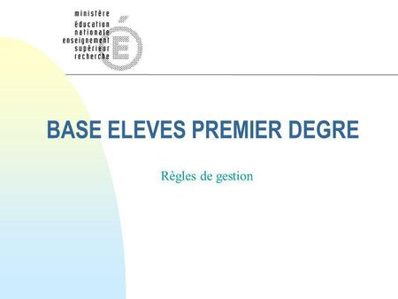 BASE ELEVES PREMIER DEGRE