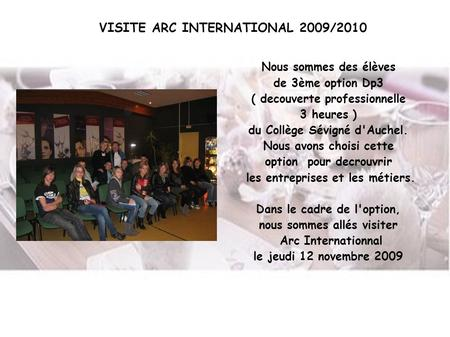 VISITE ARC INTERNATIONAL 2009/2010