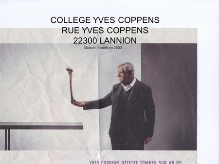 COLLEGE YVES COPPENS RUE YVES COPPENS LANNION