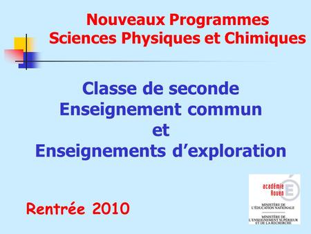 Classe de seconde Enseignement commun et Enseignements d'exploration