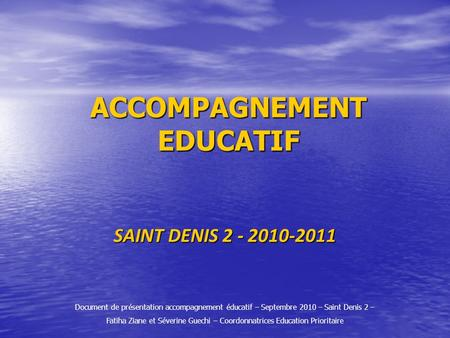 ACCOMPAGNEMENT EDUCATIF