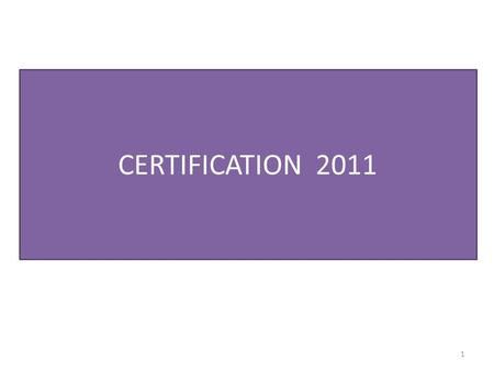 CERTIFICATION 2011.